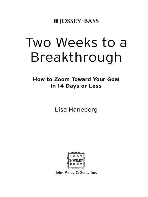 Two Weeks to a Breakthrough By: Lisa L. Haneberg