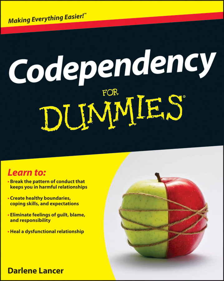 Codependency For Dummies By: Darlene Lancer