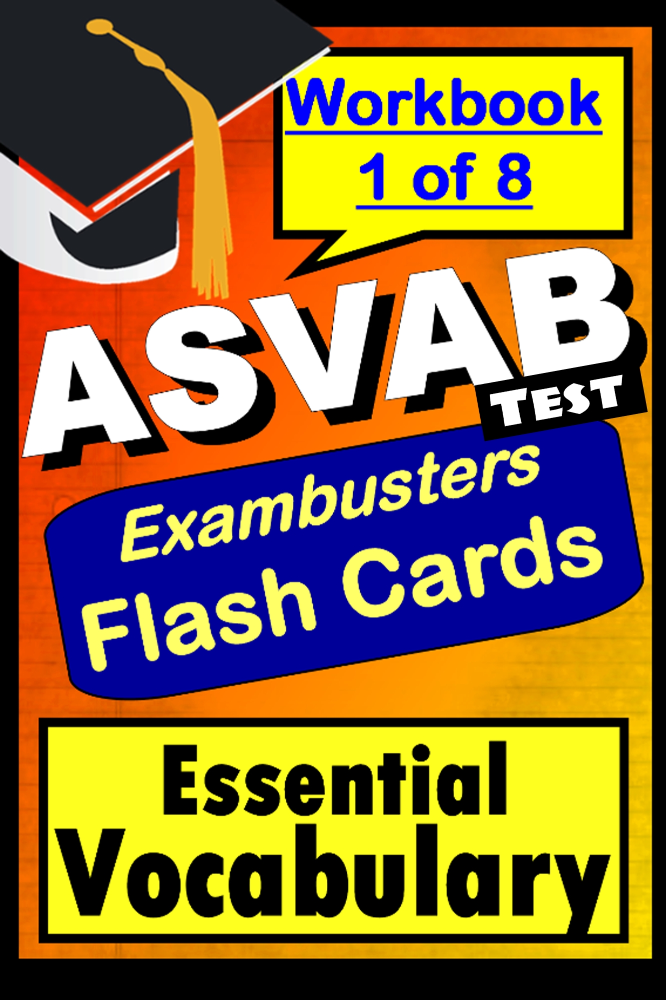 ASVAB Test Essential Vocabulary--Exambusters Flashcards--Workbook 1 of 8