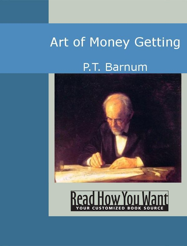 Art Of Money Getting By: Barnum,P.T.