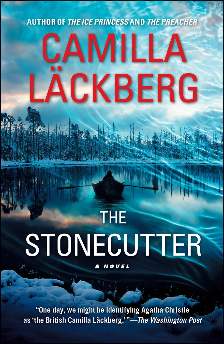 The Stonecutter By: Camilla Läckberg