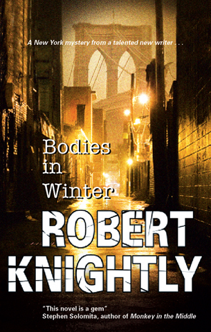 Bodies in Winter By: Robert Knightly