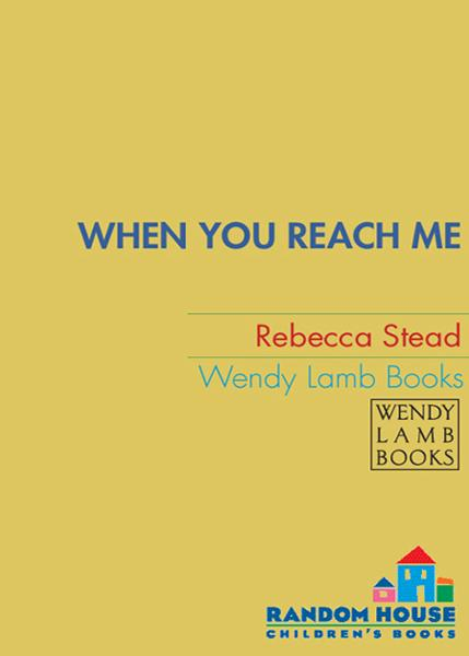 When You Reach Me By: Rebecca Stead
