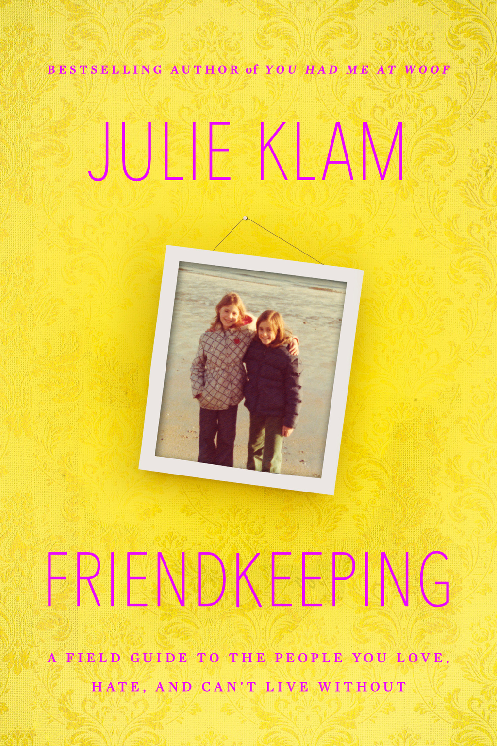 Friendkeeping By: Julie Klam