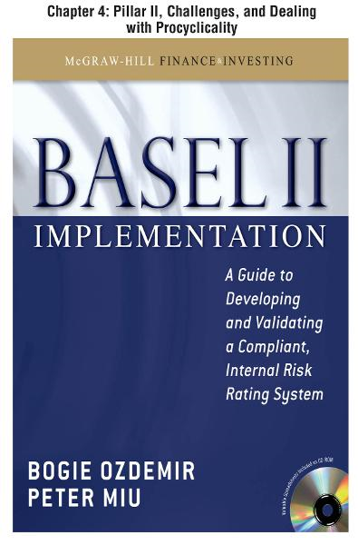 Basel II Implementation, Chapter 4 - Pillar II, Challenges, and Dealing with Procyclicality