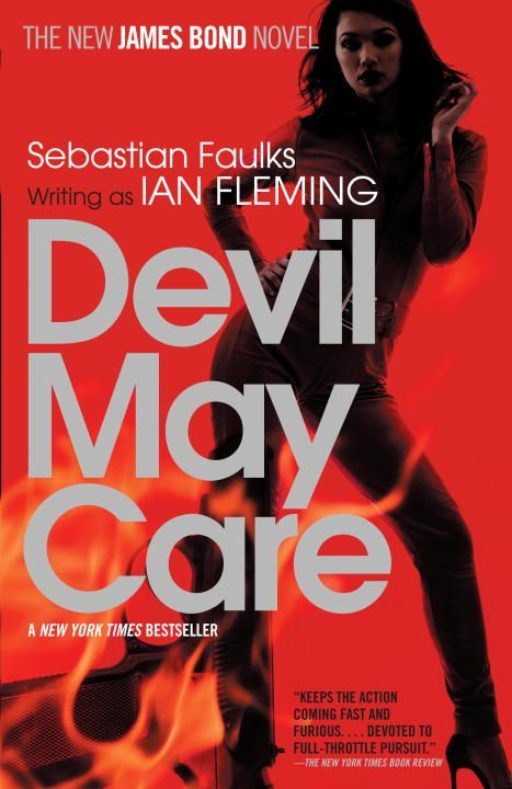 Devil May Care By: Sebastian Faulks