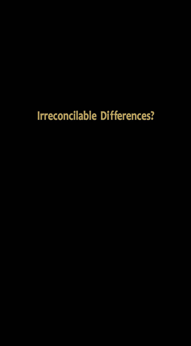 Irreconcilable Differences?