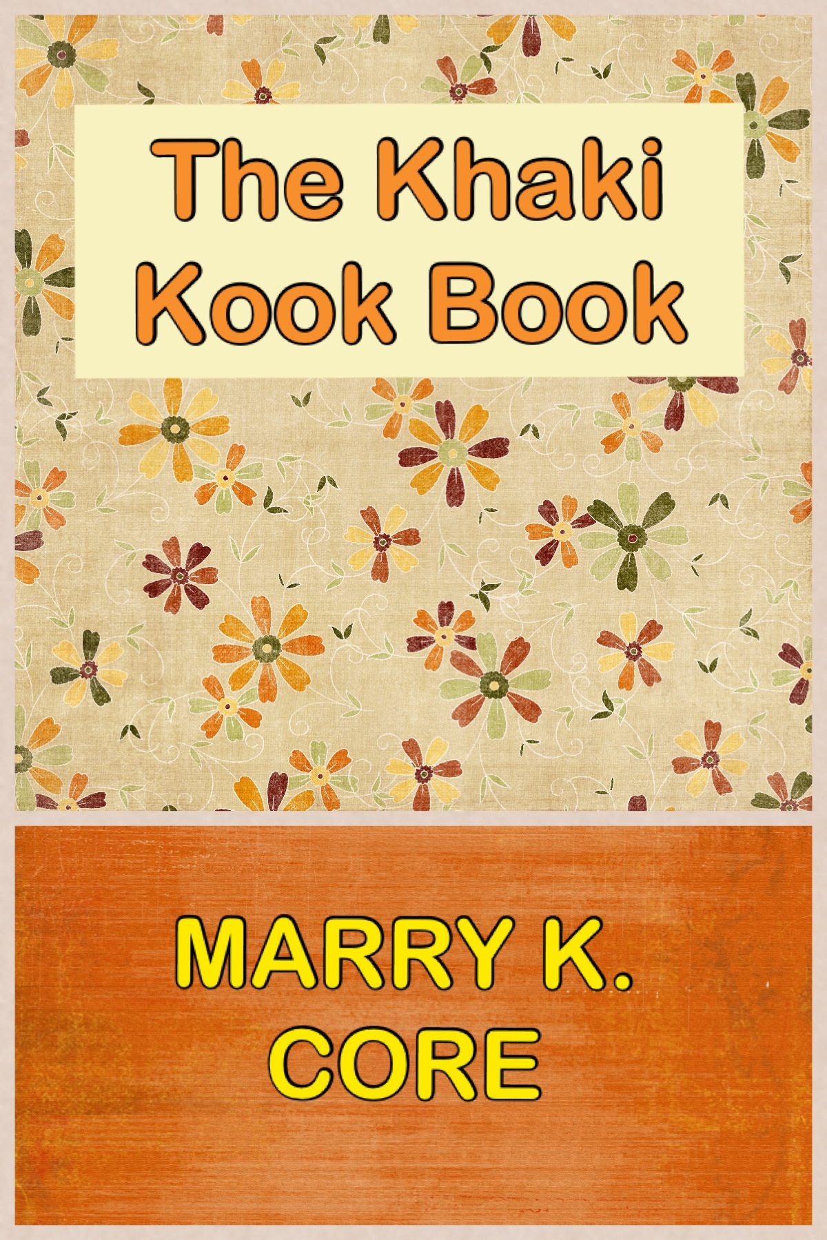 THE KHAKI KOOK BOOK with Original Illustration