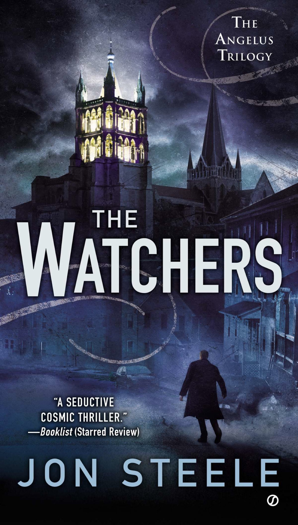 The Watchers By: Jon Steele