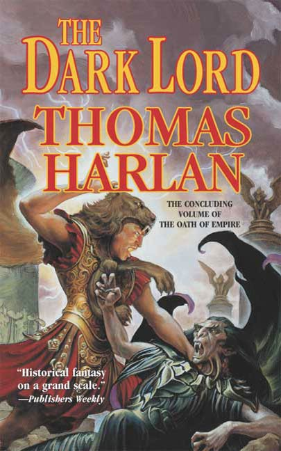 The Dark Lord By: Thomas Harlan