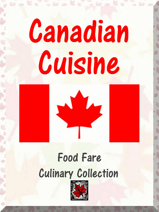 Canadian Cuisine By: Food Fare,Shenanchie O'Toole