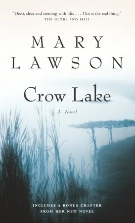 Crow Lake By: Mary Lawson