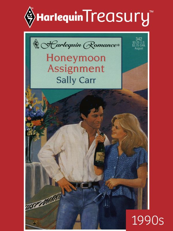 Honeymoon Assignment By: Sally Carr