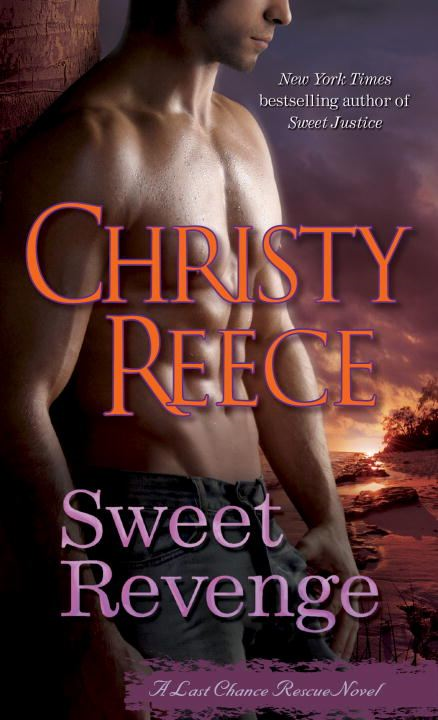 Sweet Revenge By: Christy Reece