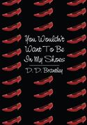 download You Wouldn't Want To Be In My Shoes book