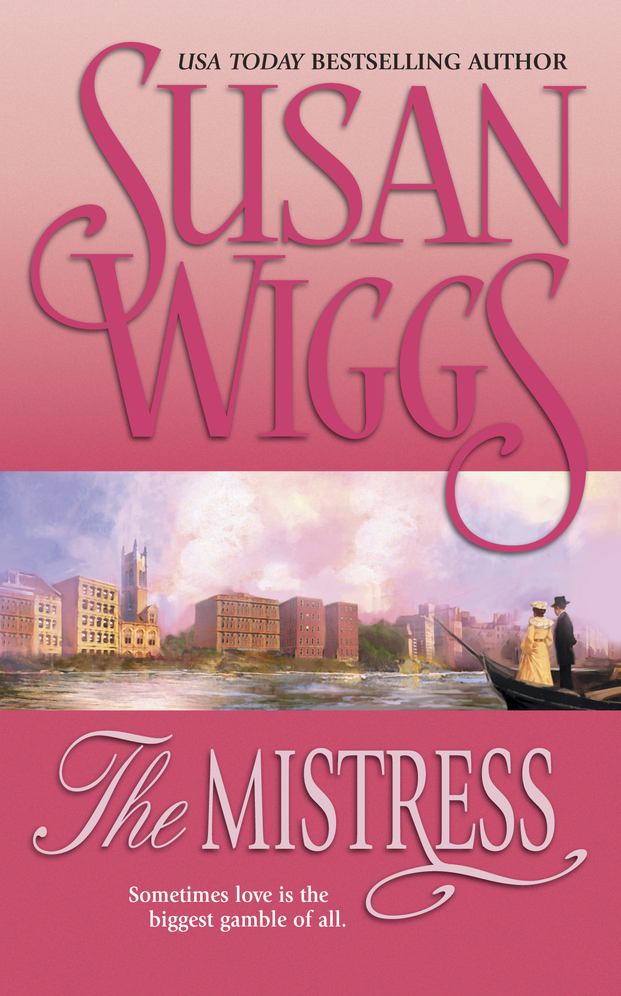 The Mistress By: Susan Wiggs