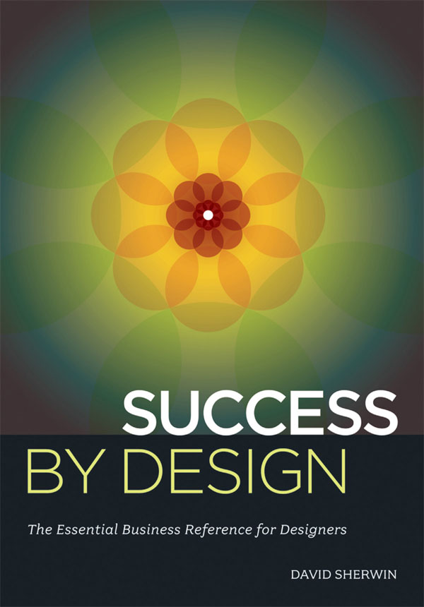 Success By Design By: David Sherwin