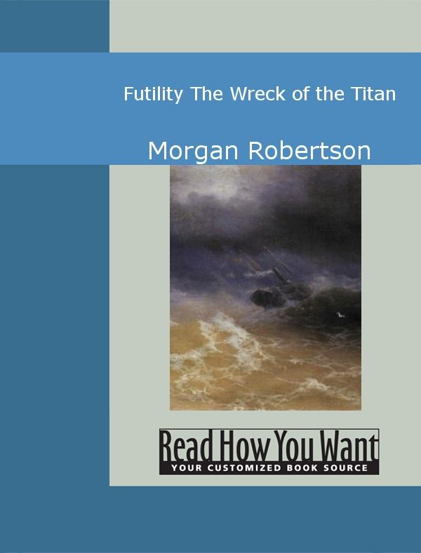 Futility: The Wreck Of The Titan