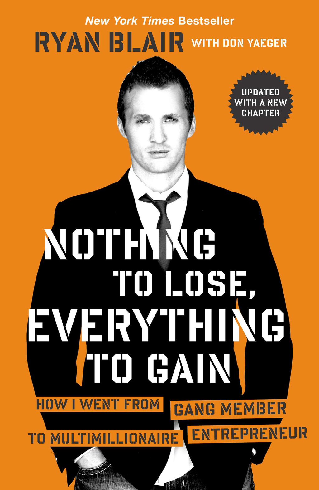 Nothing to Lose, Everything to Gain By: Don Yaeger,Ryan Blair