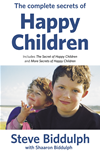 Complete Secrets Of Happy Children: