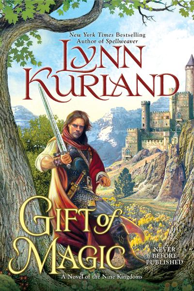 Gift of Magic By: Lynn Kurland