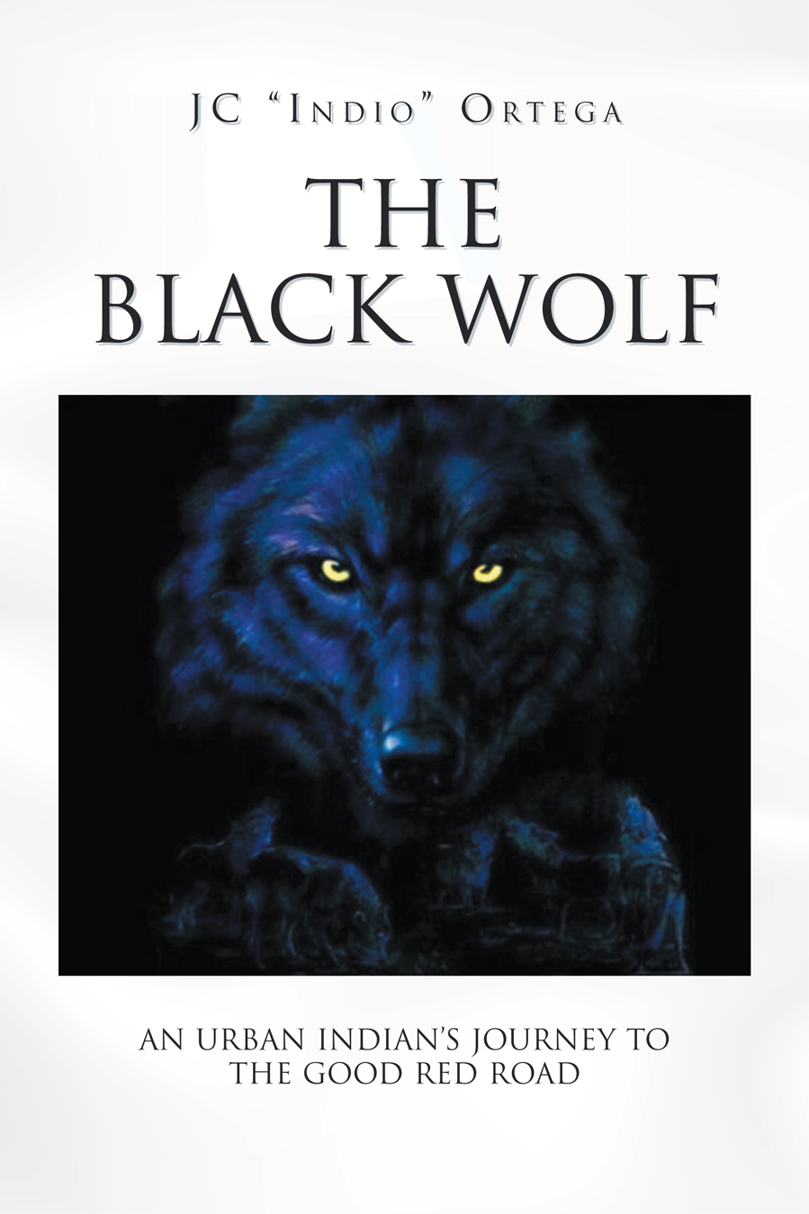 The Black Wolf By: JC Indio Ortega