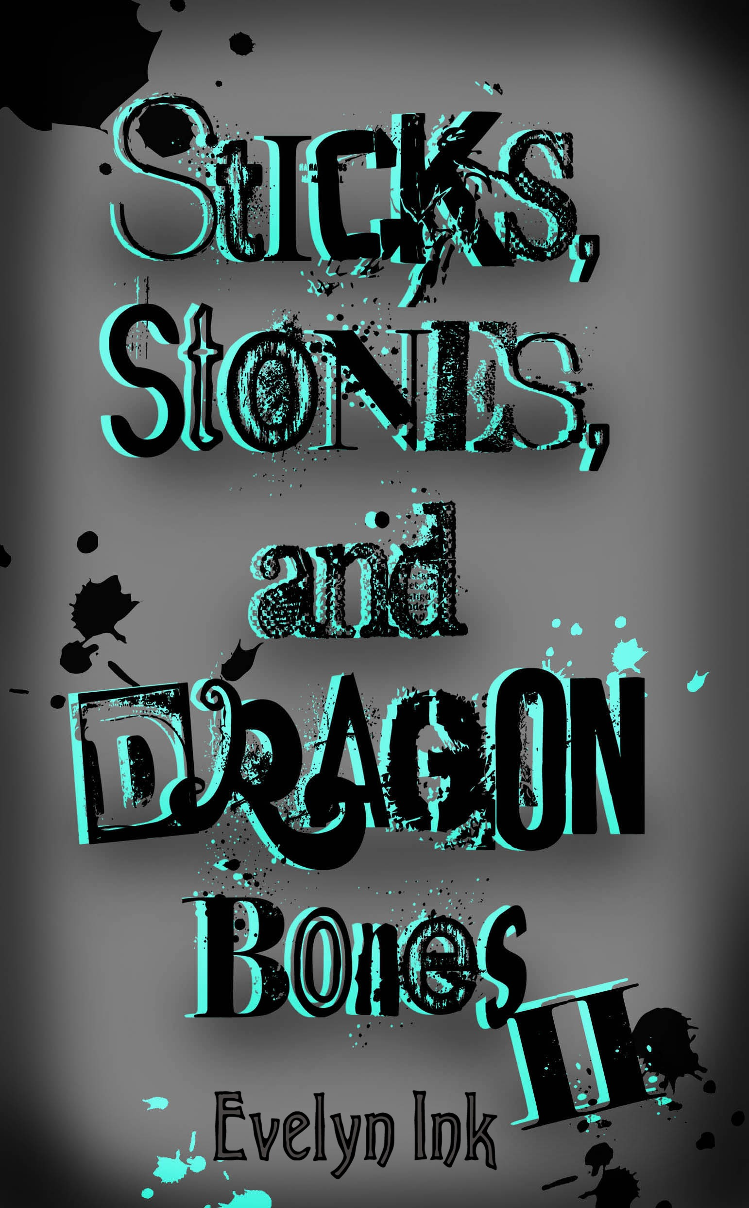 Sticks, Stones, and Dragon Bones II