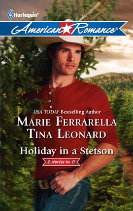 Holiday in a Stetson: The Sheriff Who Found Christmas\A Rancho Diablo Christmas By: Marie Ferrarella,Tina Leonard