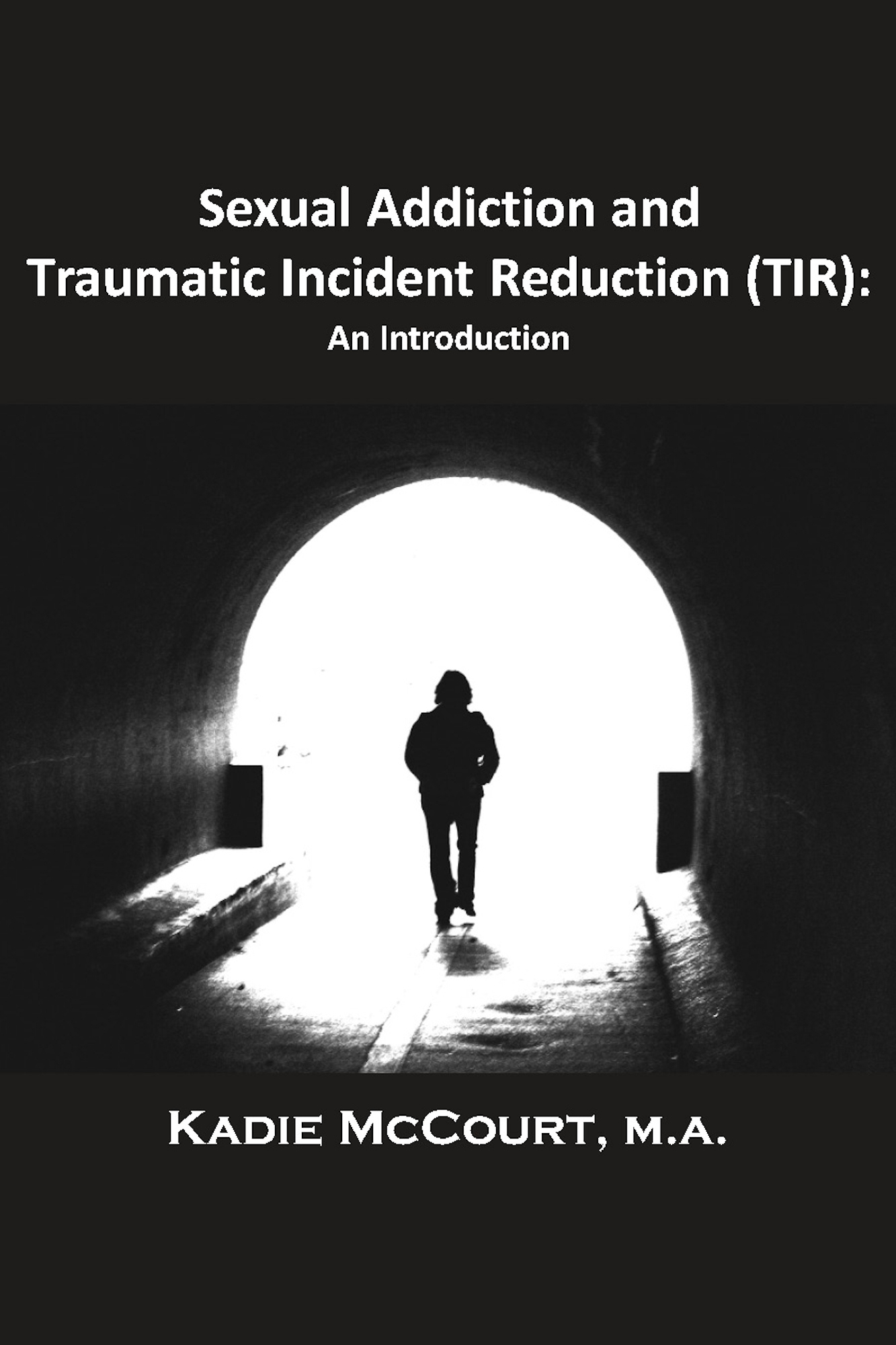 Sexual Addiction and Traumatic Incident Reduction (TIR)