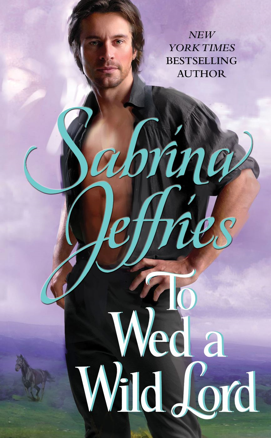 To Wed a Wild Lord By: Sabrina Jeffries