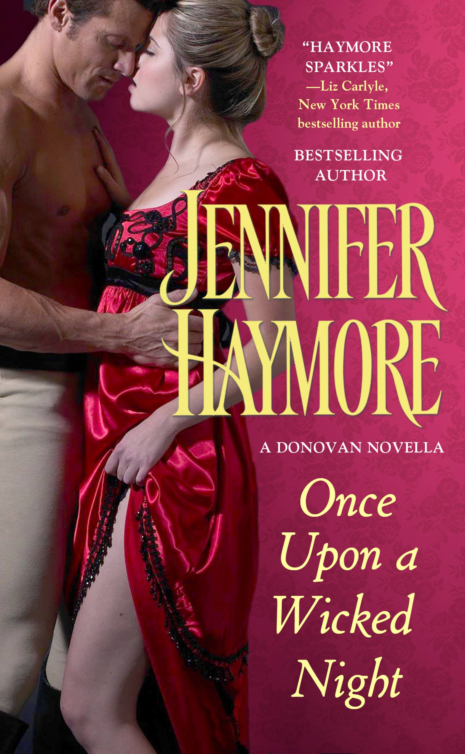 Once Upon a Wicked Night By: Jennifer Haymore