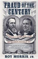 download Fraud of the Century: Rutherford B. Hayes, Samuel Tilden, and the Stolen Election of 1876 book