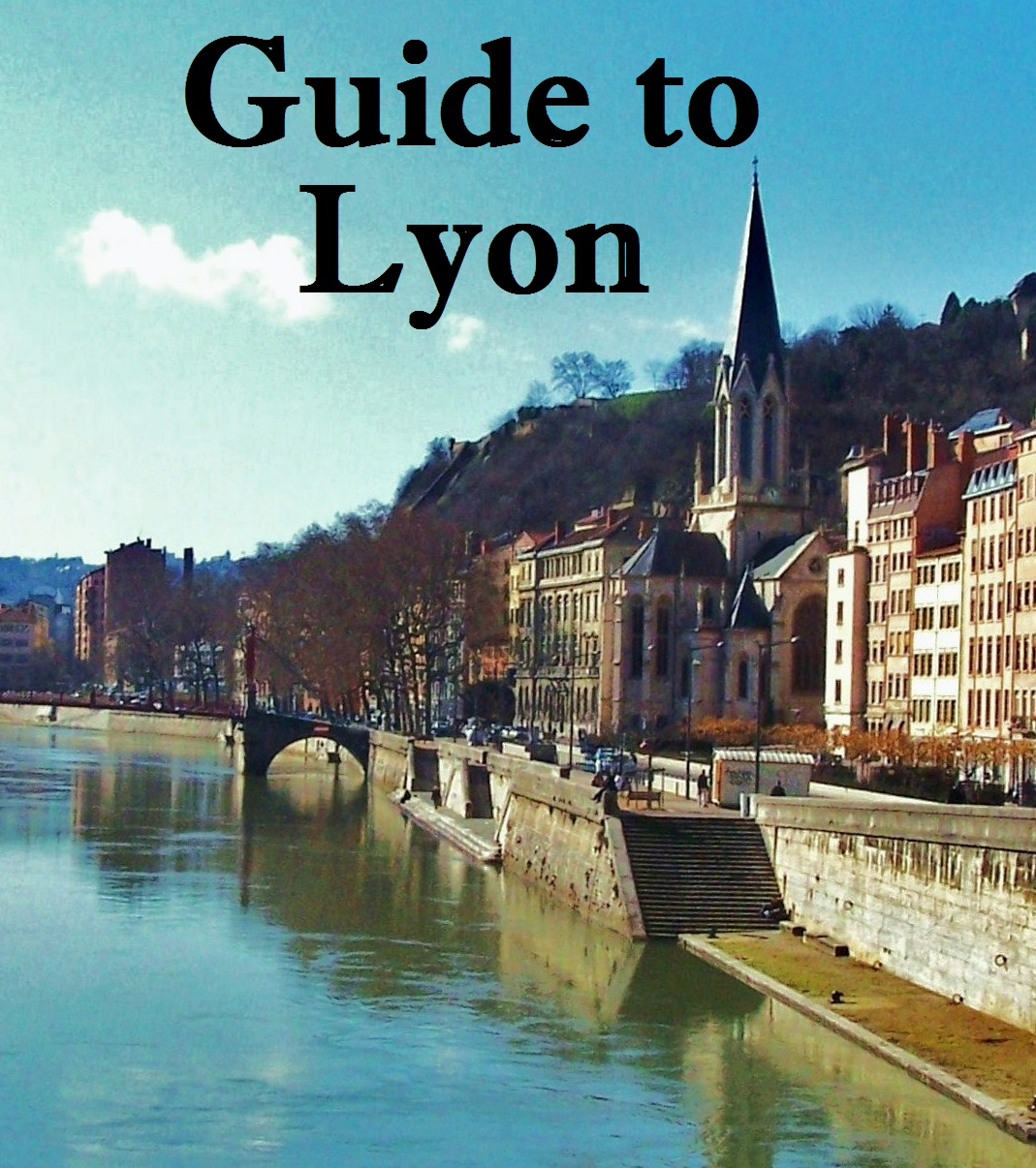 Guide to Lyon By: Euprintpress Publishing