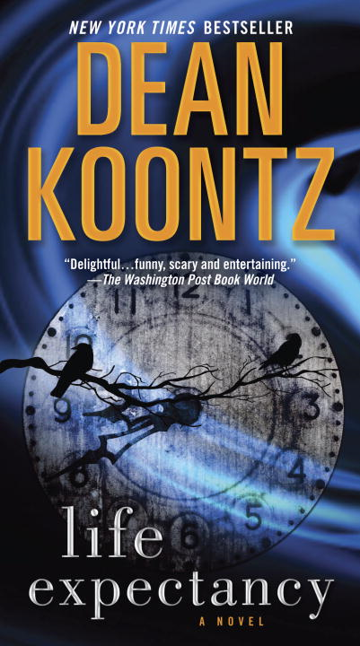 Life Expectancy By: Dean Koontz
