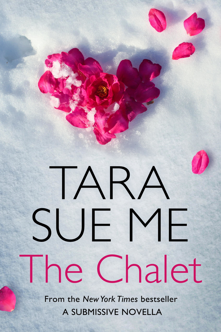 The Chalet: A Submissive e-novella 3.5