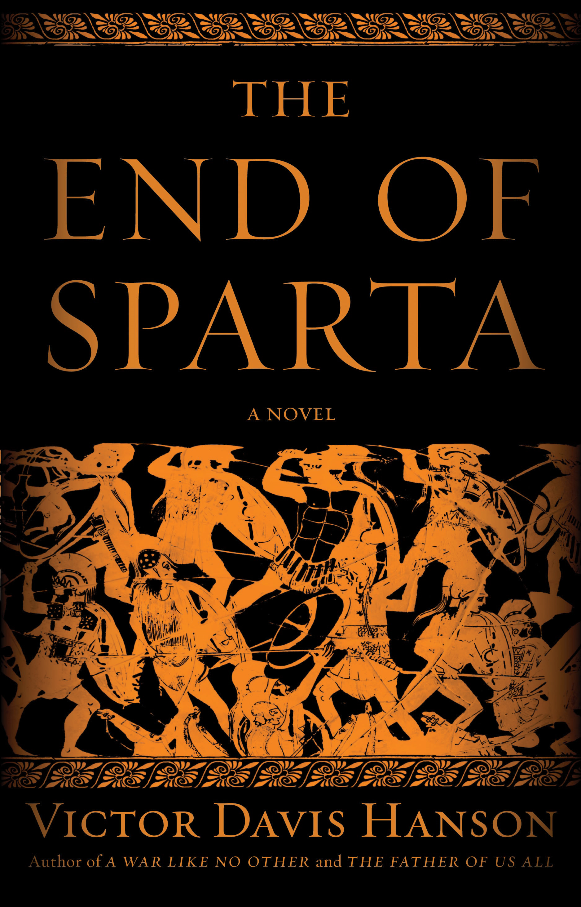 The End of Sparta By: Victor Davis Hanson