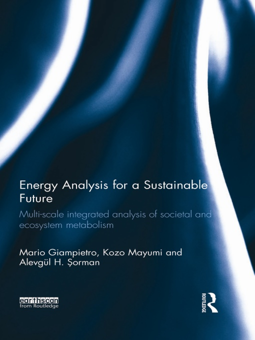 Energy Analysis for a Sustainable Future Multi-Scale Integrated Analysis of Societal and Ecosystem Metabolism