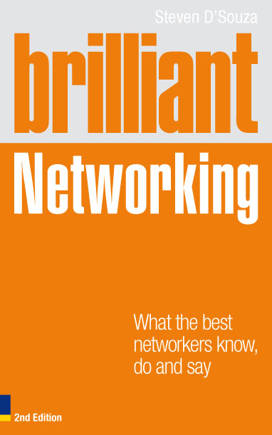 Brilliant Networking 2e What The Best Networkers Know,  Say and Do
