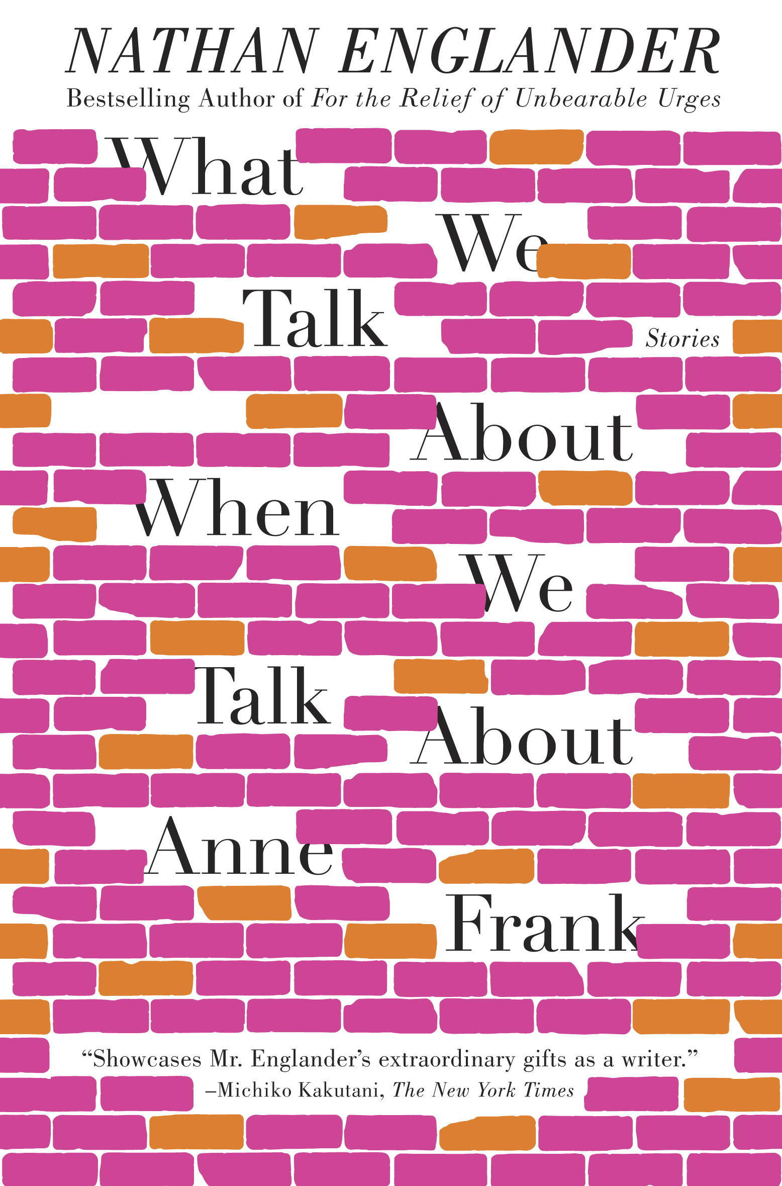 What We Talk About When We Talk About Anne Frank By: Nathan Englander