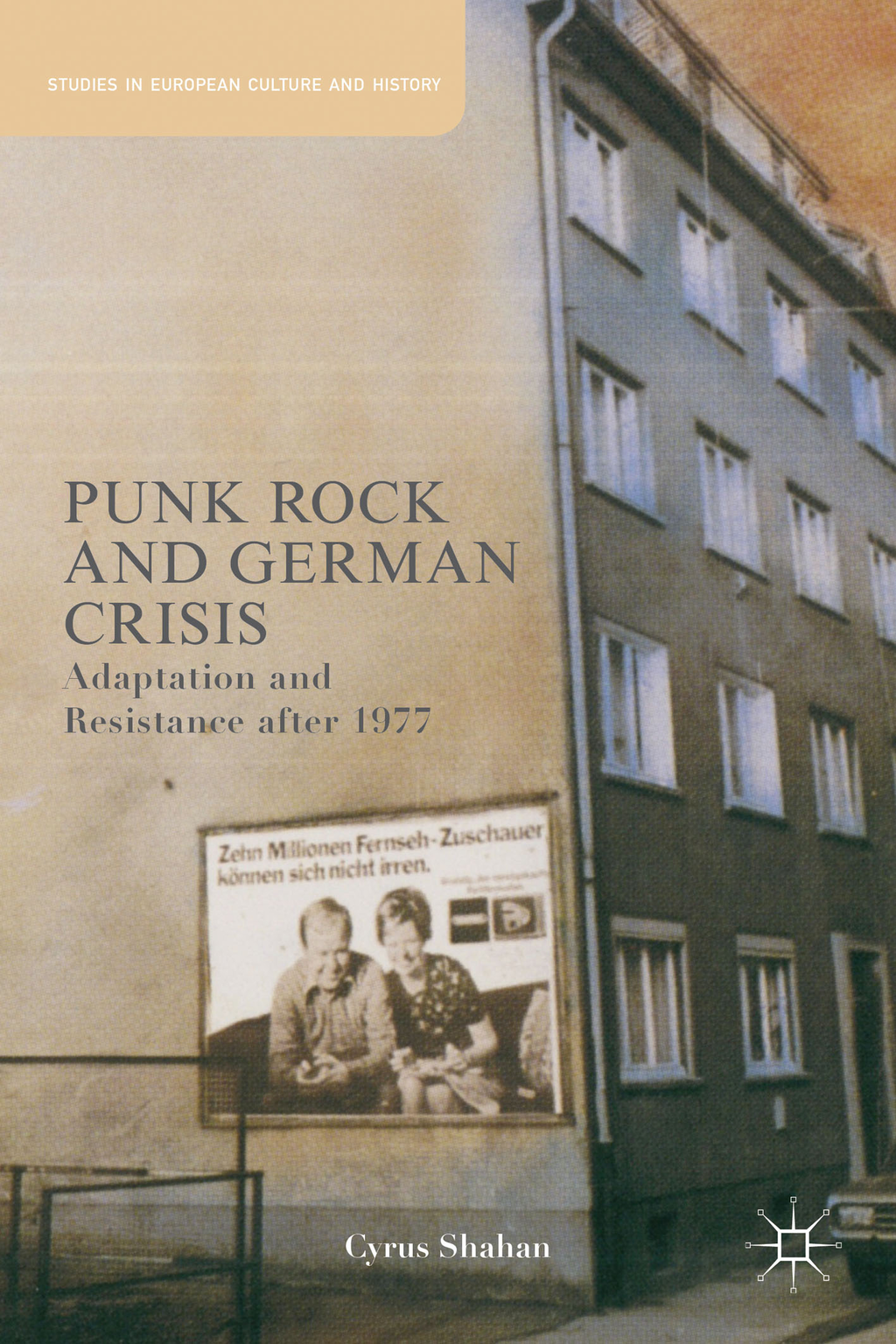Punk Rock and German Crisis Adaptation and Resistance after 1977
