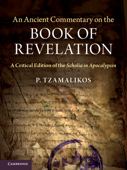 An Ancient Commentary on the Book of Revelation A Critical Edition of the Scholia in Apocalypsin