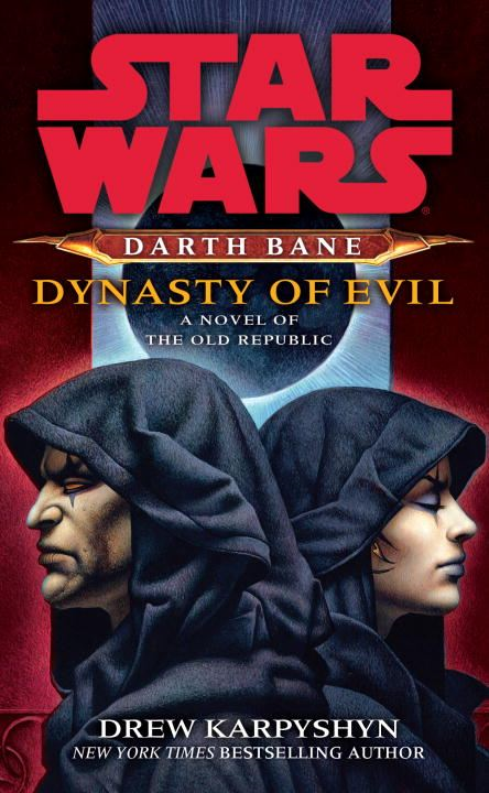 Dynasty of Evil: Star Wars (Darth Bane)