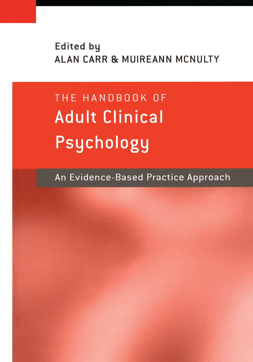 The Handbook of Adult Clinical Psychology An Evidence Based Practice Approach