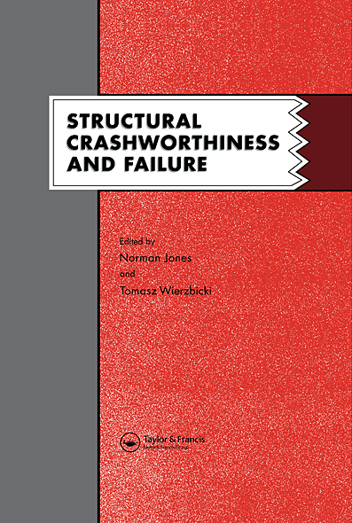 Structural Crashworthiness and Failure: Proceedings of the Third International Symposium on Structural Crashworthiness held at the University of Liver