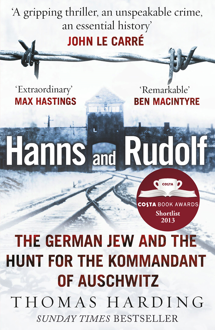 Hanns and Rudolf The German Jew and the Hunt for the Kommandant of Auschwitz