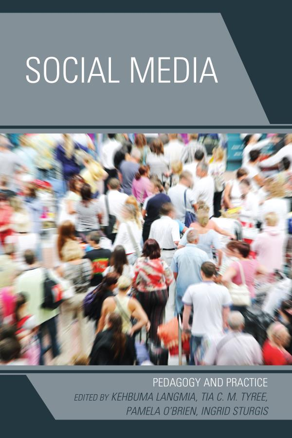 Social Media Pedagogy and Practice