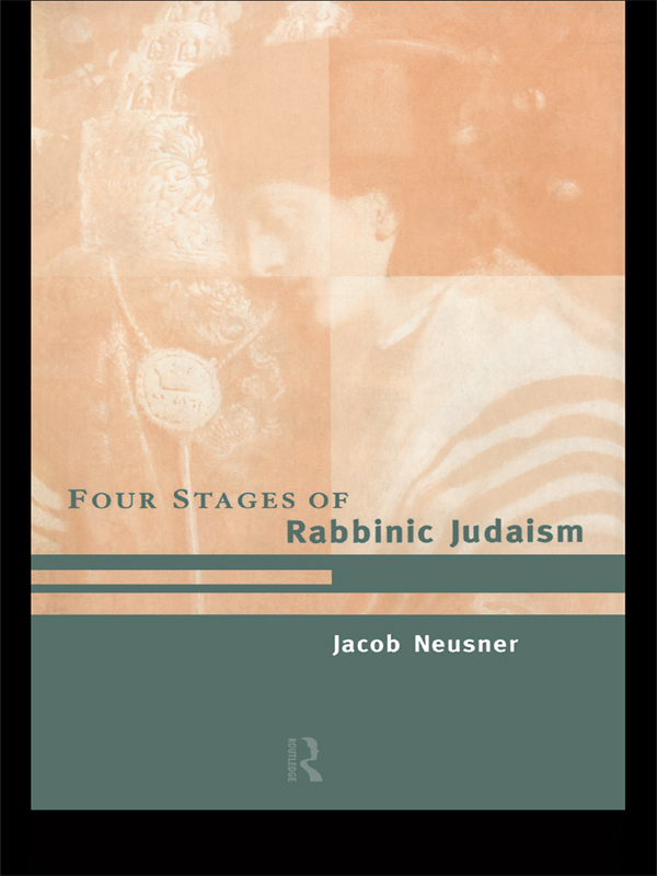 The Four Stages of Rabbinic Judaism