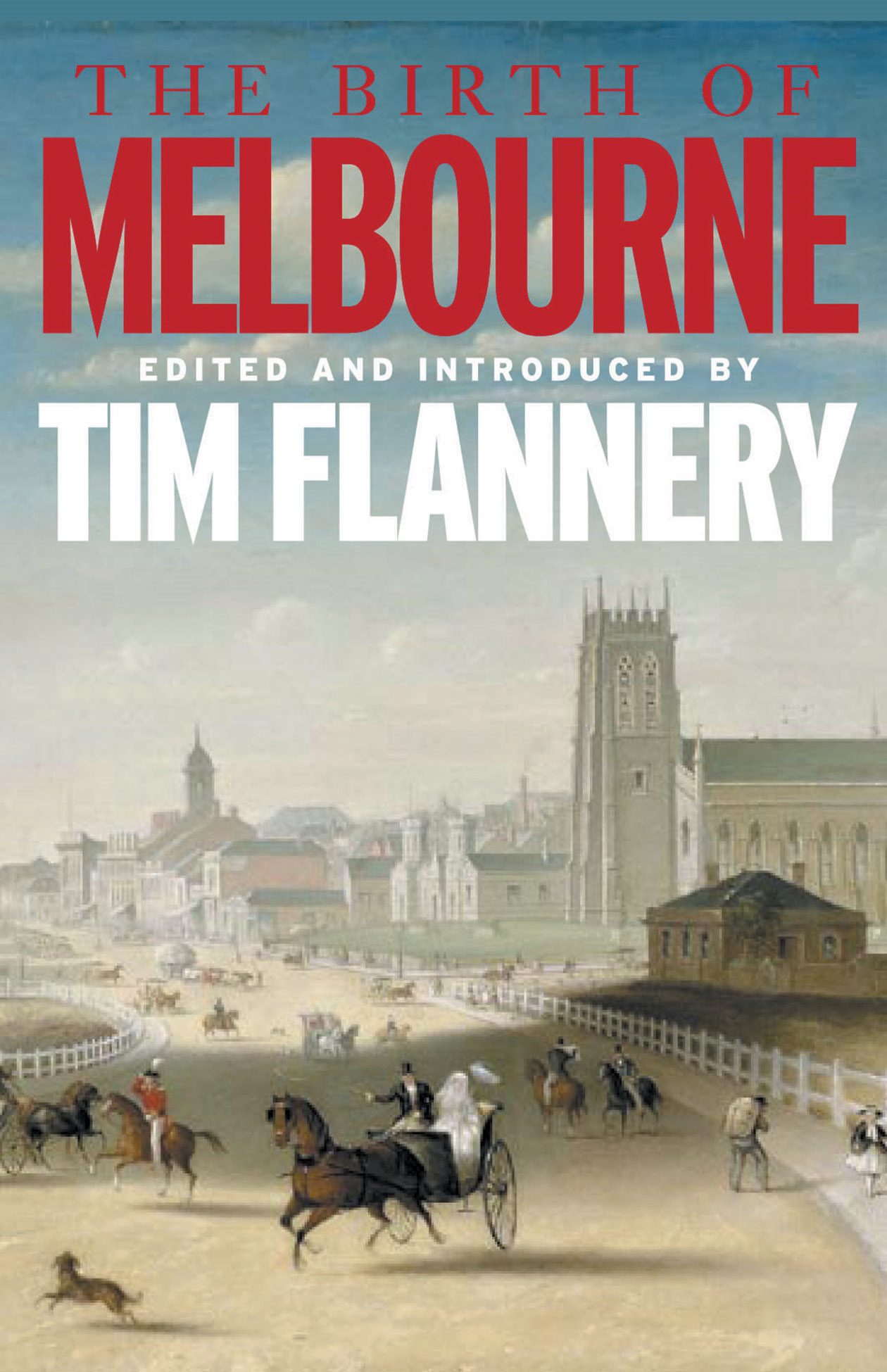 The Birth of Melbourne By: