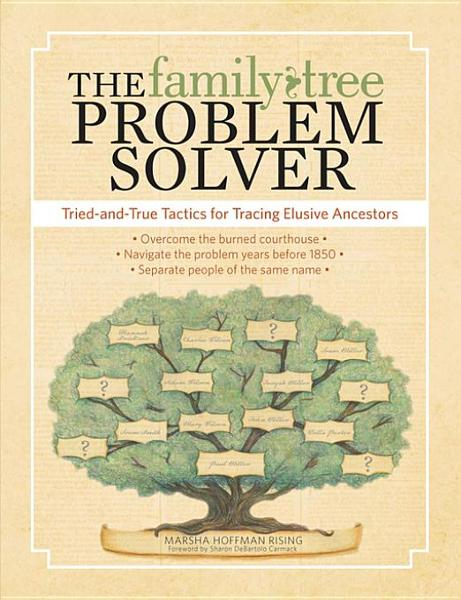 The Family Tree Problem Solver By: Rising, Marsha Hoffman