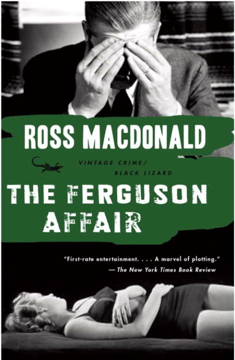 The Ferguson Affair By: Ross Macdonald